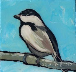 Jack Pine Chickadee 1 4 x 4 Acrylic on Canvas